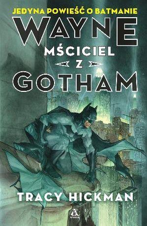 Wayne: mściciel z Gotham