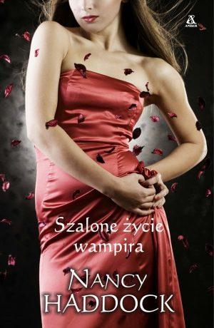 Szalone życie wampira