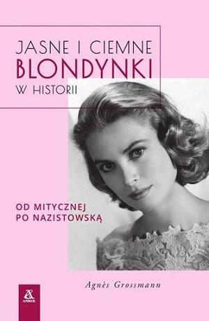 Jasne i ciemne blondynki w historii. Od mitycznej po nazistowską